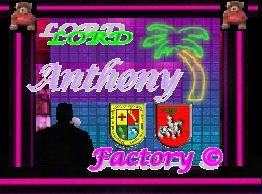 LORD ANTHONY FACTORY